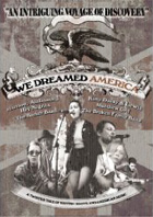 �We Dreamed America� ( Brickwall Films )